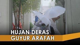 VIDEO: Peristiwa Langka, Hujan Guyur Arafah saat Wukuf Puncak Haji, Terakhir Terjadi Tahun 2000