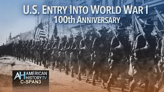 100th Anniversary of U.S. Entry Into World War I Preview