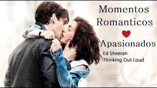 "Ed Sheeran – Thinking Out Loud ""Subtitulada al Esp Great Romantic Moments"