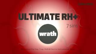 Video ULTIMATE RH+ - WRATH ( Hip Hop, Trap, RnB & Electro Instrumental