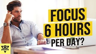 How I Worked 12 To 14 Hours A Day For Years... While I Can Only Focus 6 Hours Per Day!