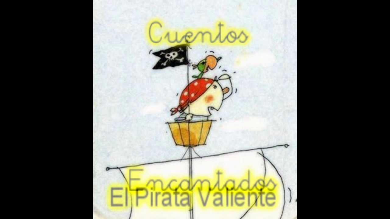 Canción Infantil  El pirata valiente
