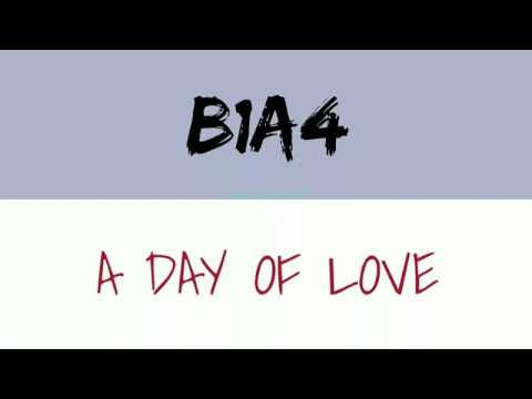 B1A4 - 반하는 날 (A Day Of Love) Lyrics