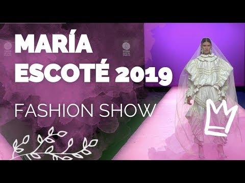 Desfile María Escoté 2019 - MBFWM Primavera/Verano