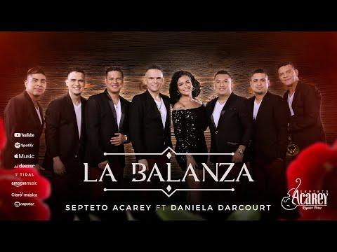 Septeto Acarey ft. Daniela Darcourt  - La Balanza (Video Official)