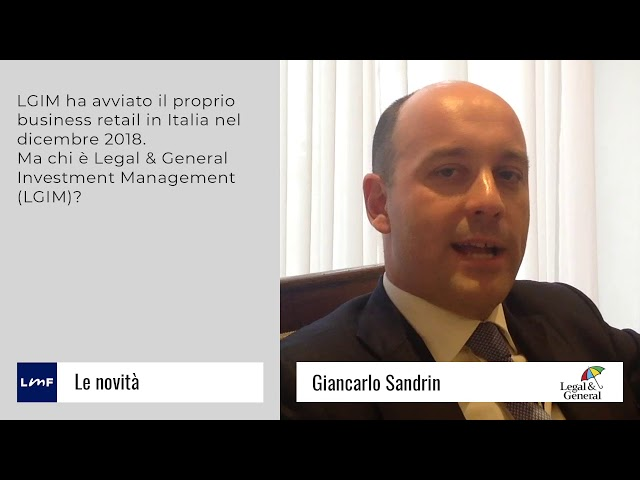 Chi è Legal & General - Giancarlo Sandrin (LGIM)