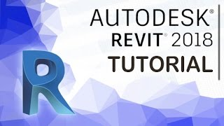 Revit 2018 - Tutorial for Beginners [General Overview]*
