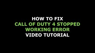 How to fix Call of duty 4 multiplayer stopped working error (2018)
