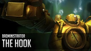 Badministrator - The Hook (Blitzcrank tribute)