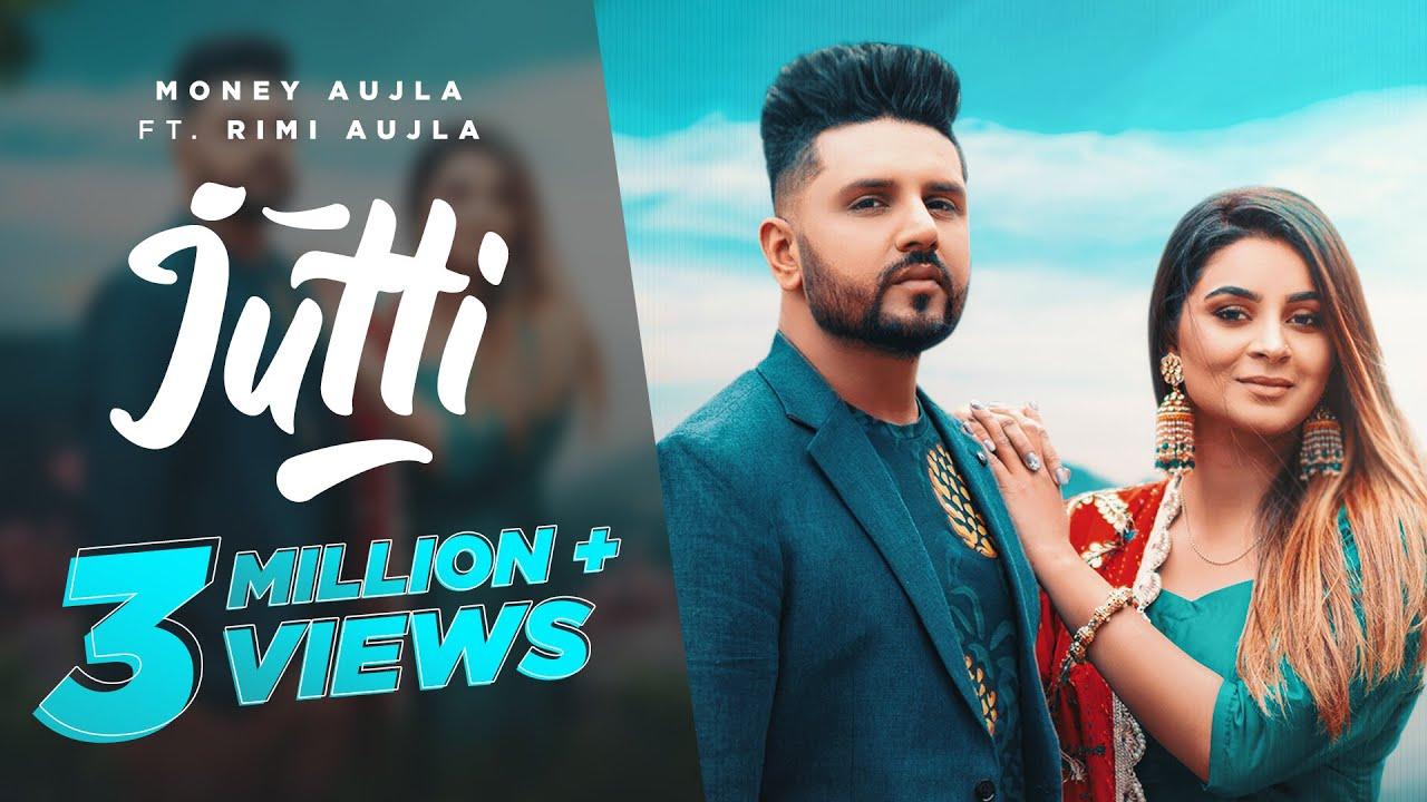 Jutti - Money Aujla Ft. Rimi Aujla | New Punjabi Songs 2021 !| Money Aujla Lyrics