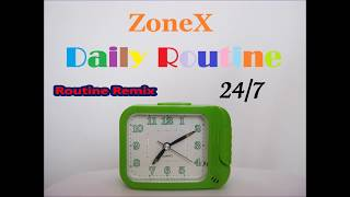 Video ZoneX - Routine Remix