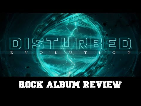 "Rock Album Review – Disturbed ""Evolution"""