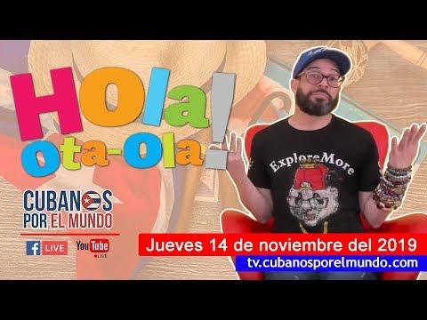 Alex Otaola en Hola! Ota-Ola en vivo por YouTube Live (jueves 14 de noviembre del 2019)