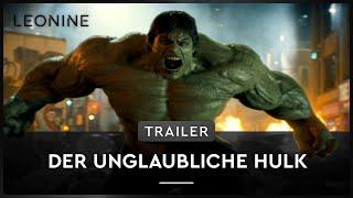 Der unglaubliche Hulk Film Trailer