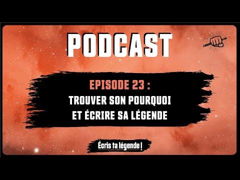Podcast - Comment trouver son pourquoi ?