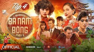BÀ 5 BỐNG P2 - Tập 4 |Duy Khánh -Quang Trung -Khả Như -Cris Phan -JangMi -Phở - Pom | 4K