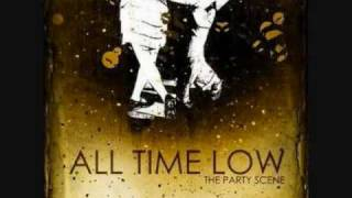 All Time Low; The Party Scene-With Lyrics!