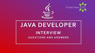 Java Developer Interview Questions and Answers 2019 | Most Asked Java Questions|Freshers|