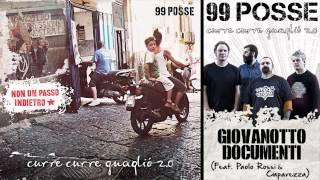 99 POSSE - Giovanotto Documenti (Feat. Paolo Rossi & Caparezza) - Curre Curre Guagliò 2.0