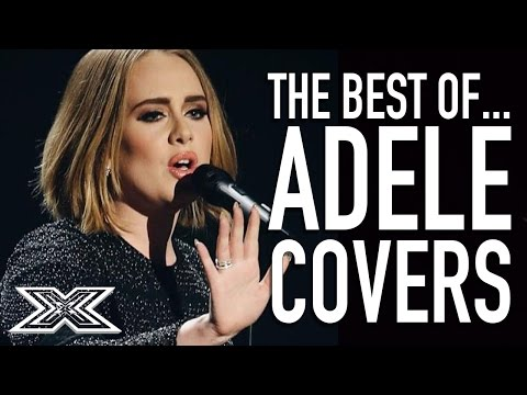 The Best of Adele Covers | X Factor Global (видео)