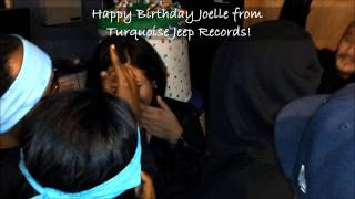 The Turquoise Jeep Gang Singing Happy Birthday To Joelle!