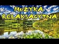 Video for m muzyka relaksacyjna