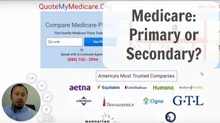 Medicare - Primary or Secondary?