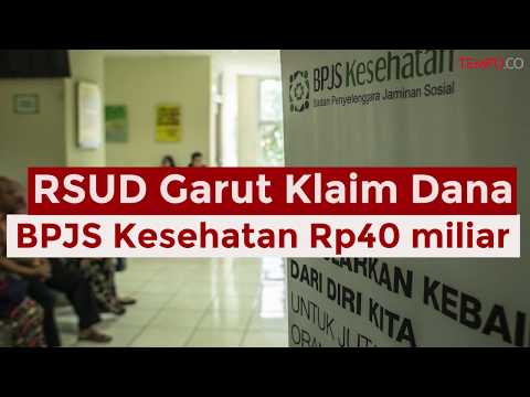 RSUD Garut Klaim Dana BPJS Kesehatan Rp40 miliar Belum Dibayar