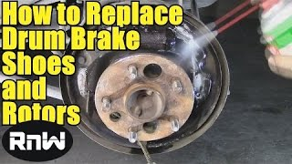 How to Remove and Replace Drum Brake Shoes - Also How to Remove Stuck Brake Drums