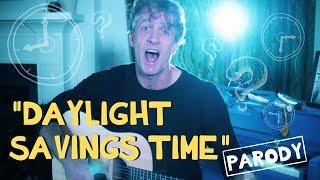 """Daylight Savings Time"" - Green Day Parody"
