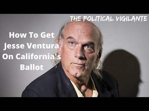 How To Get Jesse Ventura On California Ballot