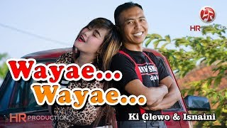 Download lagu Ki Glewo Feat Isnaini Wayae Wayae Mp3