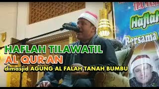 preview picture of video 'HAFLAH TILAWATIL AL QUR'AN dimasjid AGUNG AL FALAH TANAH BUMBU'