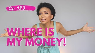 HOW TO ASK FOR YOUR MONEY BACK | What to do When Someone Owes You Money | How I Do Things
