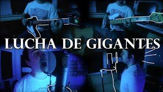Lucha De Gigantes  COVER COMPLETO [Antonio VegaLove Of Lesbian & Zahara Nacha Pop]