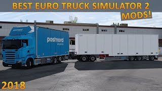 10 Must Have Modifications For Euro Truck Simulator 2 - 2018