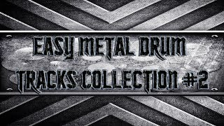 Easy Metal Drum Tracks Collection #2 (HQ,HD)