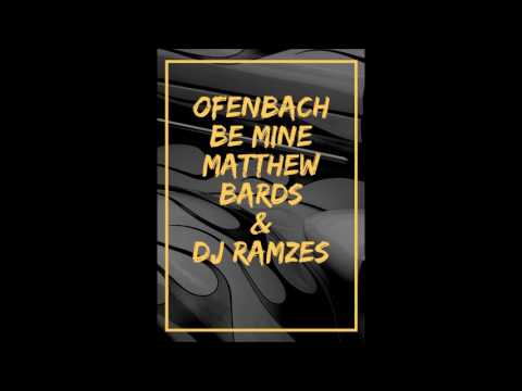 Ofenbach - Be Mine (Matthew Bards & Dj Ramzes  Bootleg 2k17 )