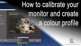 How to calibrate your monitor and create a colour profile