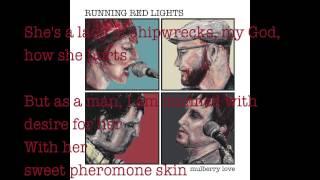 Mulberry Love - NEW SINGLE - Running Red Lights (Lyric Video)