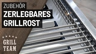 Zerlegbares Grillrost aus Edelstahl passend für unsere 1- bis 6-flammigen Gastrobräter | Vorstellung