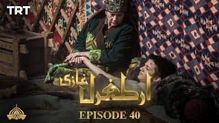 Ertugrul Ghazi Urdu | Episode 40 | Season 1