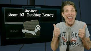 Review ::: Steam OS - Desktop Ready!
