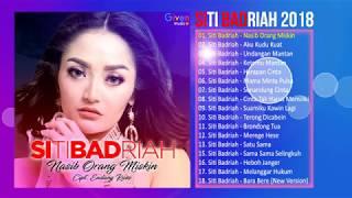 Gambar cover SITI BADRIAH ALBUM 2018 - LAGU DANGDUT TERBARU 2018