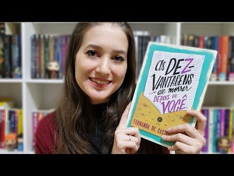 AS DEZ-VANTAGENS DE MORRER DEPOIS DE VOCÊ   RESENHA   Patricia Lima