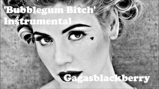 ♡ 'Bubblegum Bitch' Instrumental ♡ - Gagasblackberry