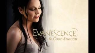 Evanescence Good Enough Full HD with lyrics