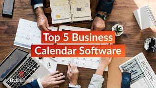 Top 5 Business Calendar Software