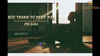 Bức Tranh Từ Nước Mắt - Mr.Siro [Video Lyric]