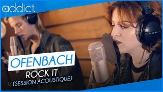 Ofenbach    Rock It (Session Acoustique)